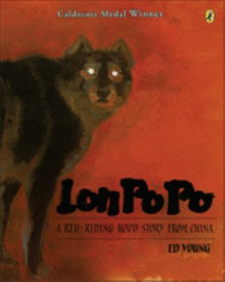 Lon Po Po: A Red-Riding Hood Story from China 9780613003957