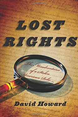 Lost Rights: The Misadventures of a Stolen American Relic 9780618826070