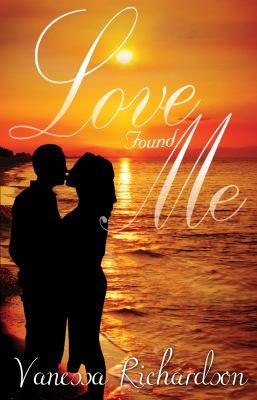 Love Found Me 9780615334530