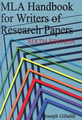 MLA Handbook for Writers of Research Papers, 6th Edition 9780613684538