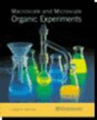 Macroscale and Microscale Organic Experiments [With CDROM] 9780618333844