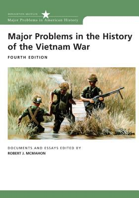 Major Problems in the History of the Vietnam War: Documents and Essays 9780618749379