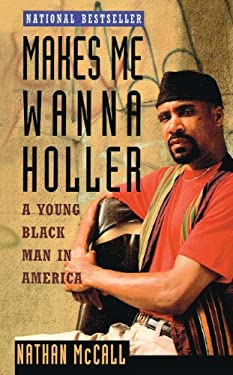 Makes Me Wanna Holler: A Young Black Man in America 9780613094900