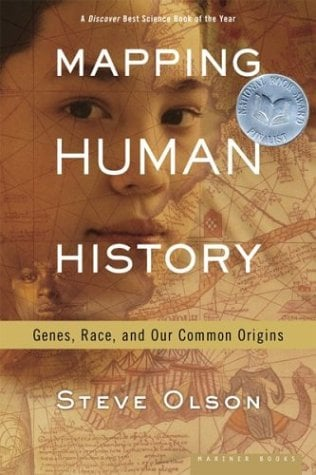Mapping Human History: Genes, Race, and Our Common Origins 9780618352104