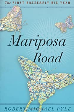 Mariposa Road: The First Butterfly Big Year 9780618945399