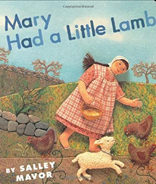 Mary Had a Little Lamb 9780618496372
