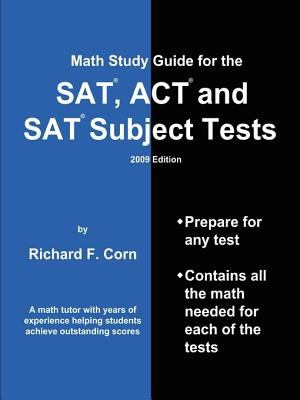 Math Study Guide for the SAT, ACT and SAT Subject Tests -- 2009 Edition