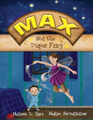 Max and the Diaper Fairy 9780615312699