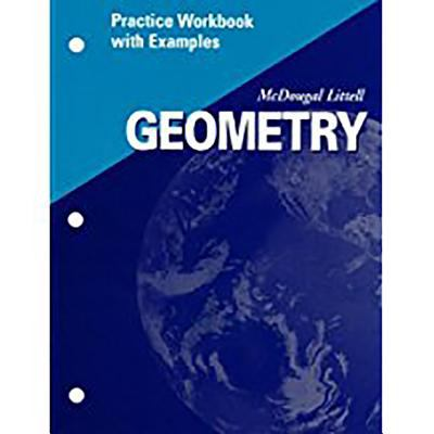 McDougal Littell High School Math: Practice Workbook with Examples (Student) Geometry