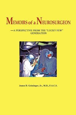 Memoirs of a Neurosurgeon