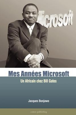Mes Annes Microsoft 9780615145877