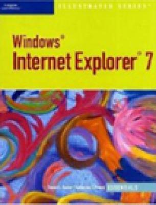 Microsoft Internet Explorer 7 Illustrated: Essentials 9780619188344