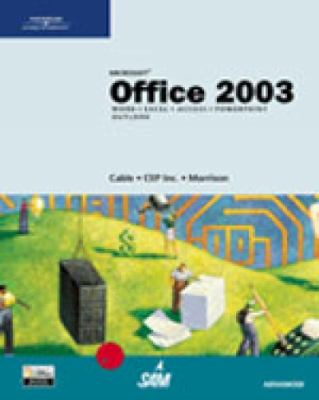 Microsoft Office 2003, Advanced Course 9780619183455