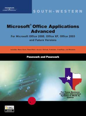 Microsoft Office Applications, Advanced Course, Texas Edition 9780619055912