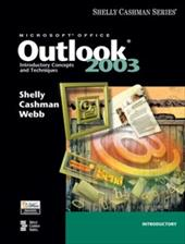 Microsoft Office Outlook 2003: Introductory Concepts and Techniques