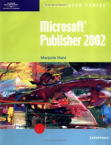 Microsoft Publisher 2002-Lllustrated Essentials 9780619045388