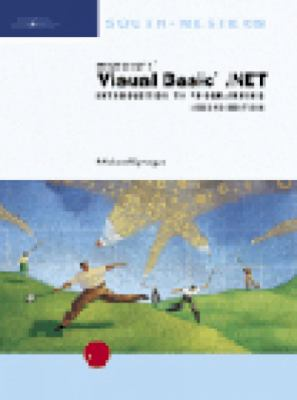 Microsoft Visual Basic .Net: Introduction to Programming, Second Edition 9780619034566