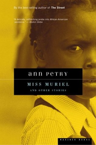 Miss Muriel and Other Stories - Petry, Ann