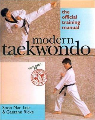 Modern Taekwondo: The Official Training Manual 9780613220279