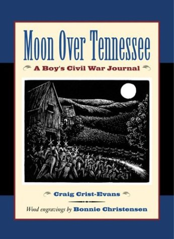Moon Over Tennessee: A Boy's Civil War Journal 9780618311071
