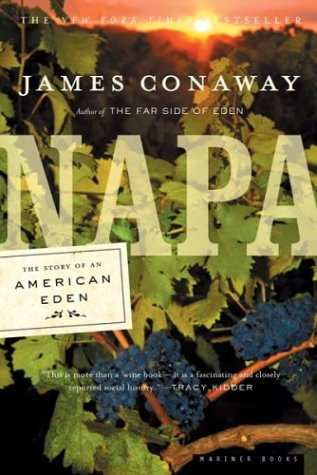 Napa: The Story of an American Eden 9780618257980