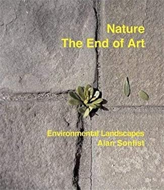 Nature: The End of Art: Environmental Landscapes