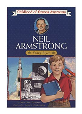Neil Armstrong: Young Flyer 9780613016377