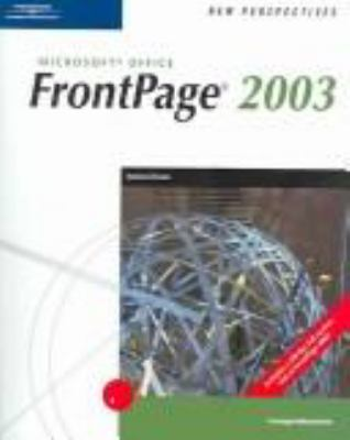 New Perspectives on FrontPage 2003, Comprehensive 9780619213787