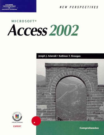 New Perspectives on Microsoft Access 2002, Comprehensive 9780619020897