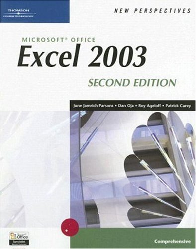New Perspectives on Microsoft Office Excel 2003, Comprehensive 9780619268152