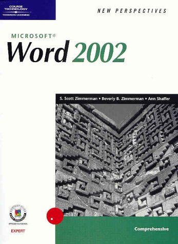 New Perspectives on Microsoft Word 2002, Comprehensive 9780619020958