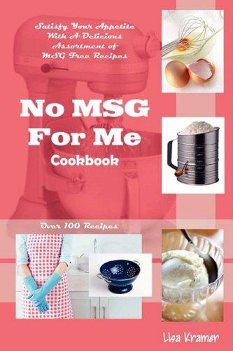 No Msg for Me Cookbook 9780615257570