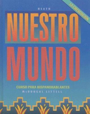 Nuestro Mundo: Curso Para Hispanohablantes 9780618085897