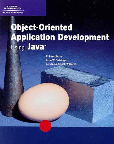 Object-Oriented Application Development Using Java 9780619035655