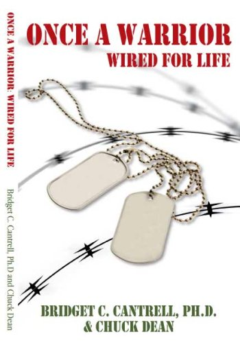 Once a Warrior: Wired for Life 9780615141329