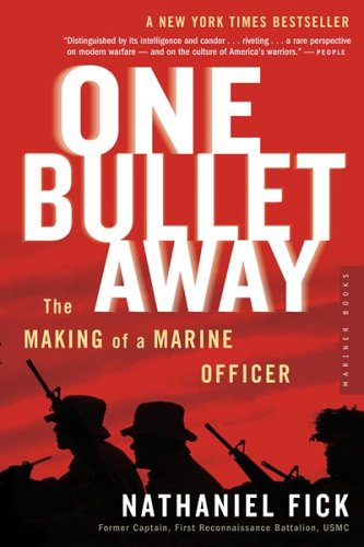One Bullet Away: The Making of a Marine Officer 9780618773435