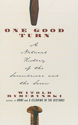 One Good Turn: A Natural History of the Screwdriver and the Screw 9780613920377