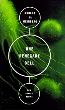One Renegade Cell: How Cancer Begins 9780613264860