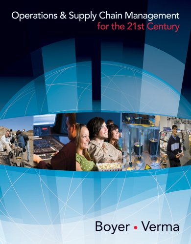 Operations & Supply Chain Management for the 21st Century [With Access Code] 9780618749331