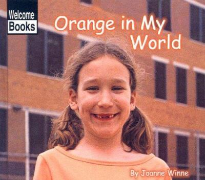 Orange in My World