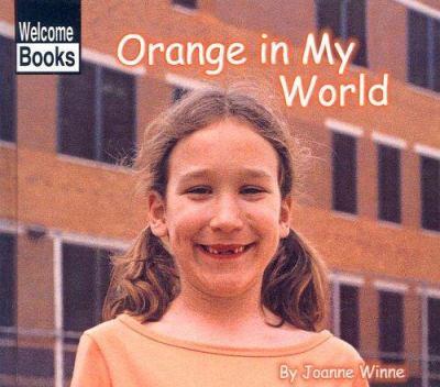Orange in My World
