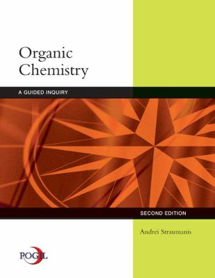 Organic Chemistry: A Guided Inquiry 9780618974122