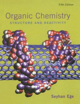Organic Chemistry: Structure and Reactivity 9780618318094