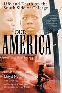Our America: Life and Death on the South Side of Chicago 9780613084994