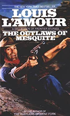 Outlaws of Mesquite 9780613140430