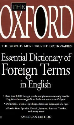 Oxford Essential Dictionary of Foreign Terms in English 9780613174251