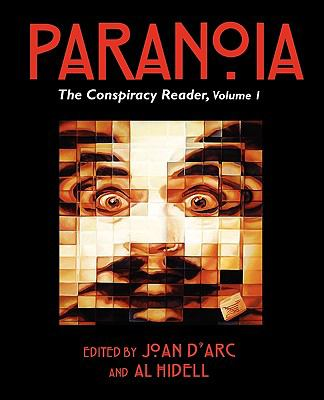 Paranoia: The Conspiracy Reader, Volume 1 9780615299952
