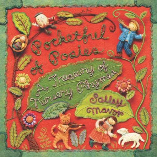 Pocketful of Posies: A Treasury of Nursery Rhymes 9780618737406