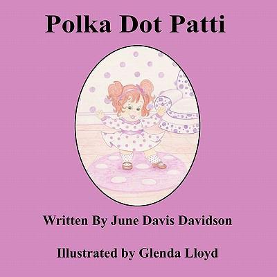 Polka Dot Patti 9780615340036