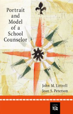 Portrait and Model of a School Counselor 9780618333318